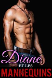 Diane Et Les Mannequins (Intégrale Tomes 1 à 3): Résistera-t-elle à la tentation ?