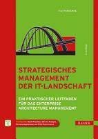 Strategisches Management der IT Landschaft PDF