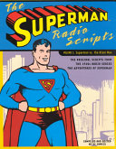 The Superman Radio Scripts  Superman vs  the Atom man PDF