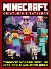 Minecraft - Criaturas e Batalhas - Guia Play Games Especial Ed.01