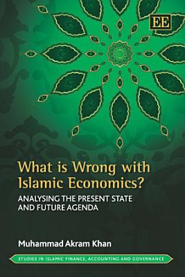 What Is Wrong with Islamic Economics