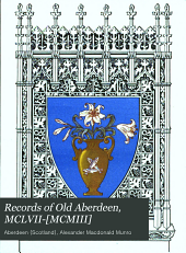 Records of Old Aberdeen, MCLVII-[MCMIII]: Issue 20