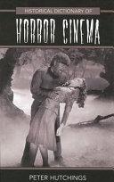 Historical Dictionary of Horror Cinema PDF