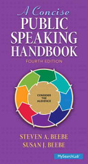A Concise Public Speaking Handbook   Mysearchlab With Pearson Etext Access Card Package