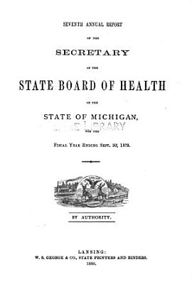 Annual report of the Commissioner of the Michigan Department of Health for the fiscal year ending     1879 PDF