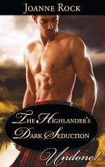 The Highlander's Dark Seduction (Mills & Boon Historical Undone) (Secrets of the Darroch Clan, Book 2)