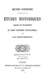 Études historiques, leçons et fragments du cours d'histoire ecclésiastique: Oeuvres posthumes