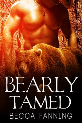 Bearly Tamed (BBW Bear Shifter Bodyguard Romance)