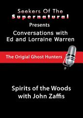 Spirits of the Woods: Spirits of the Woods (Conversations with the Ed and Lorraine Warren)
