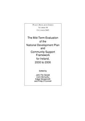 The Mid term Evaluation of the National Development Plan and Community Support Framework for Ireland  2000 to 2006 PDF