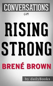 Rising Strong  by Bren   Brown   Conversation Starters Book