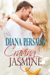 Craving Jasmine: A Steamy Contemporary Sports Romance Novel
