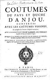 Coûtumes du pays et duché d'Anjou: conferées avec les coûtumes voisines, et corrigées sur l'ancien original manuscrit