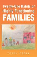 Twenty One Habits of Highly Functioning Families PDF