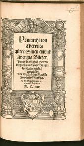 Plutarchus: i.e. Moralische Abhandlungen Guter Sitten : 21 Bücher