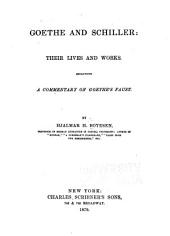 Goethe and Schiller: Their Lives and Works. Including a Commentary on Goethe's Faust, Volume 27; Volume 782