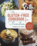 The Gluten Free Cookbook for Families Book