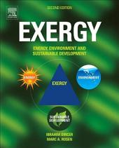 Exergy: Energy, Environment and Sustainable Development, Edition 2