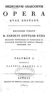 Medicorum Graecorum opera quae exstant: Τόμος 1,Τεύχος 1