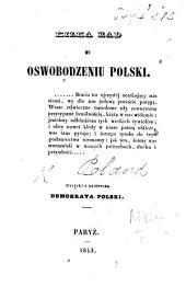 Kilka rad ku oswobodzeniu Polski ... Wyjątki z dziennika Demokrata Polski. [By Tomasz Malinowski?]