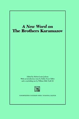 A New Word on The Brothers Karamazov