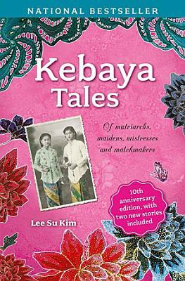 Kebaya Tales  10th Anniversary Edition