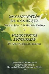Pensamientos De Una Mujer Y Selecciones Literarias.