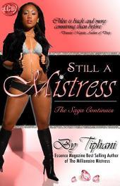 Still a Mistress- Part 2 of Millionaire Mistress