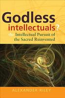 Godless Intellectuals  PDF