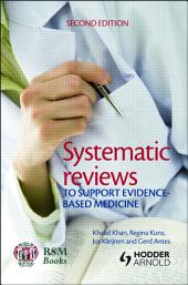 Systematic reviews to support evidence-based medicine, 2nd edition: Edition 2