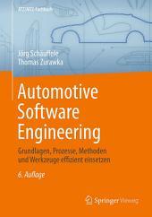 Automotive Software Engineering: Grundlagen, Prozesse, Methoden und Werkzeuge effizient einsetzen, Ausgabe 6