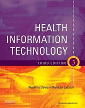 Health Information Technology - E-Book: Edition 3