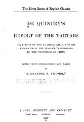 De Quincey's Revolt of the Tartars: Or, Flight of the Kalmuck Khan and His People from the Russian Territories to the Frontiers of China