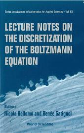 Lecture Notes On The Discretization Of The Boltzmann Equation