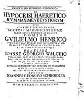 Diss. ... de hypocrisi haereticorum maxime vetustiorum