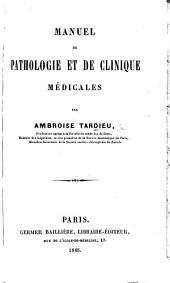 Manuel de pathologie et de clinique médicales