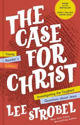 The Case For Christ Young Reader S Edition Book PDF