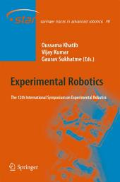 Experimental Robotics: The 12th International Symposium on Experimental Robotics