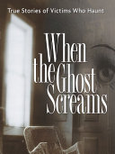 When the Ghost Screams