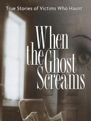 When The Ghost Screams Book PDF