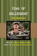 YEAR OF ENLISTMENT, THE MUSICAL