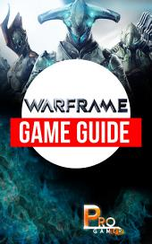 Warframe Game Guide