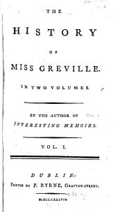 The History of Miss Greville: Volume 1