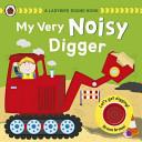 My Very Noisy Digger