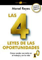 Las 4 leyes de las oportunidades: Cómo vender con éxito en el trabajo y en la vida