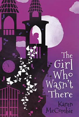 The Girl Who Wasn t There