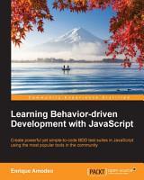 Learning Behavior driven Development with JavaScript PDF