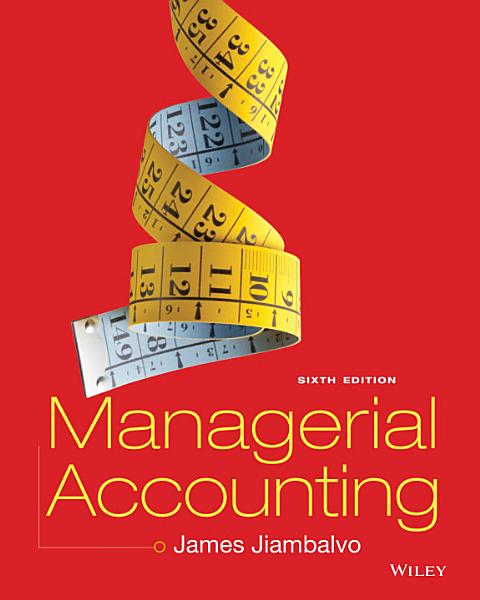 Managerial Accounting 6th Edition