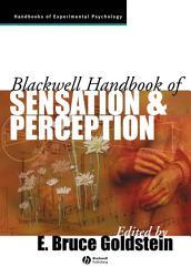 Blackwell Handbook Of Sensation And Perception Book PDF