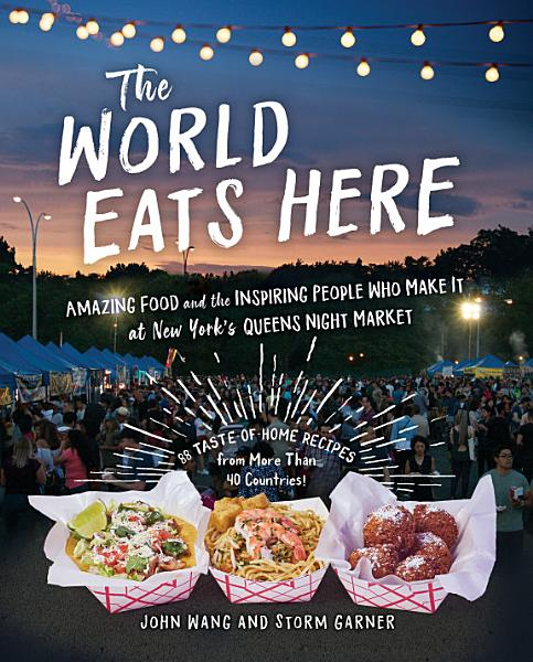 Download The World Eats Here Book